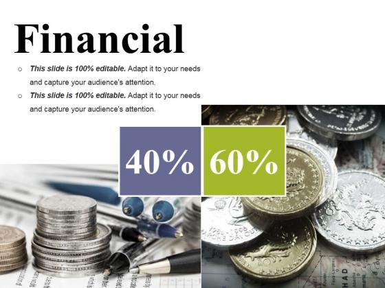 Financial Ppt PowerPoint Presentation Show Ideas