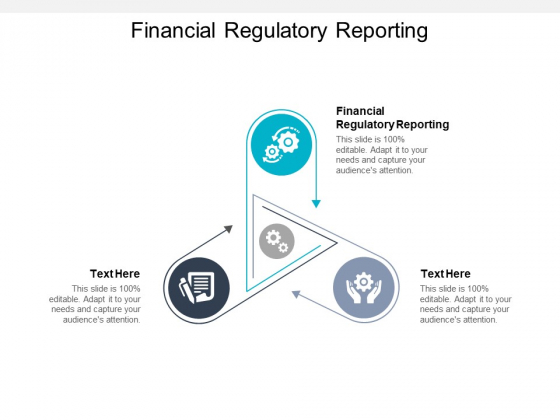 Financial Regulatory Reporting Ppt PowerPoint Presentation Ideas Sample Cpb