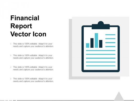 Financial Report Vector Icon Ppt PowerPoint Presentation Slides Topics