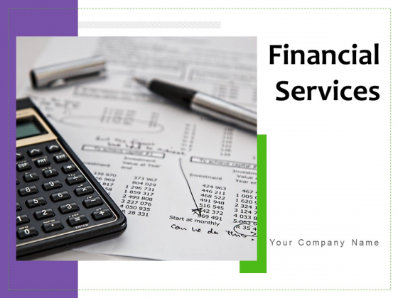 Financial Service Customers Insurance Banking Ppt PowerPoint Presentation Complete Deck
