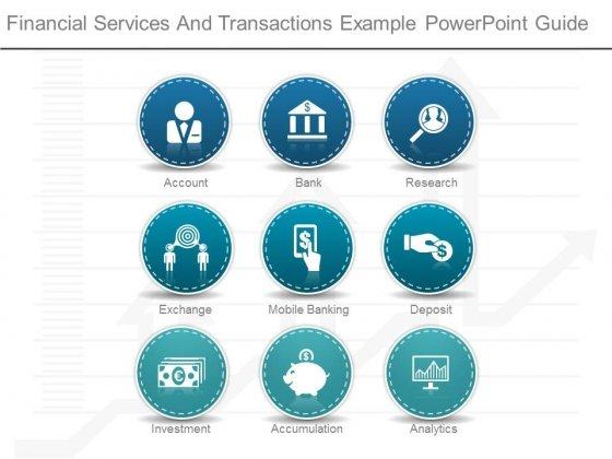 Financial Services And Transactions Example Powerpoint Guide