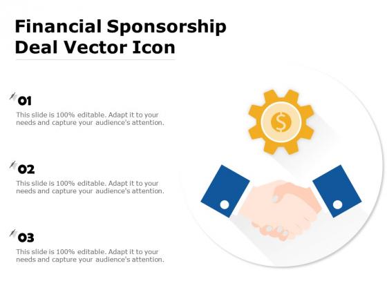 Financial Sponsorship Deal Vector Icon Ppt PowerPoint Presentation Gallery Portrait PDF