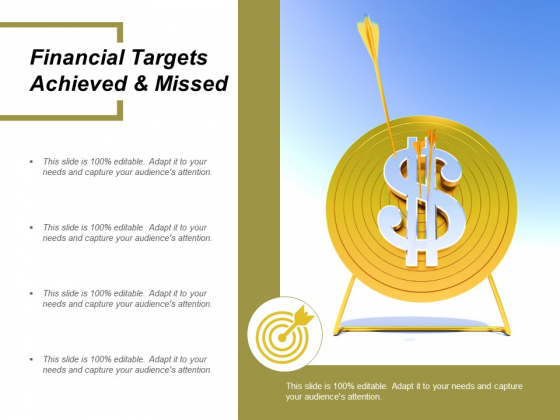 Financial Targets Achieved And Missed Ppt Powerpoint Presentation Layouts Grid
