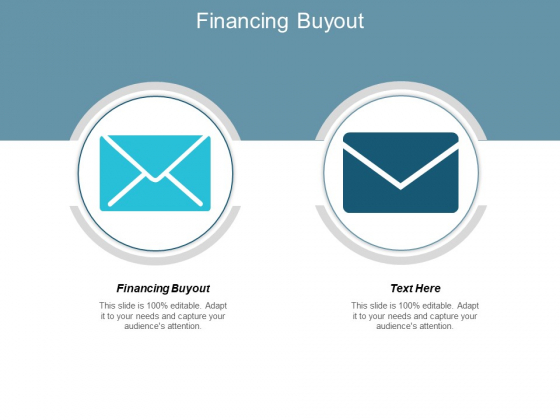 Financing Buyout Ppt PowerPoint Presentation Model Slides Cpb