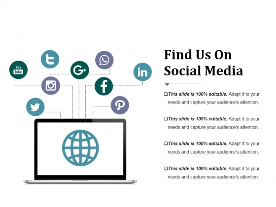 Find Us On Social Media Ppt PowerPoint Presentation Inspiration Display