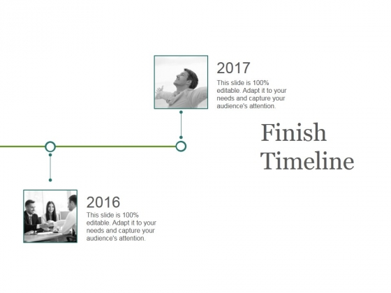 Finish Timeline Ppt PowerPoint Presentation Deck