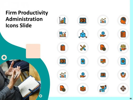 Firm_Productivity_Administration_Ppt_PowerPoint_Presentation_Complete_Deck_With_Slides_Slide_48