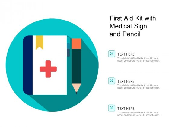 First Aid Kit With Medical Sign And Pencil Ppt PowerPoint Presentation Gallery Ideas PDF