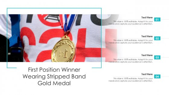 First_Position_Winner_Wearing_Stripped_Band_Gold_Medal_Ppt_Summary_Show_PDF_Slide_1