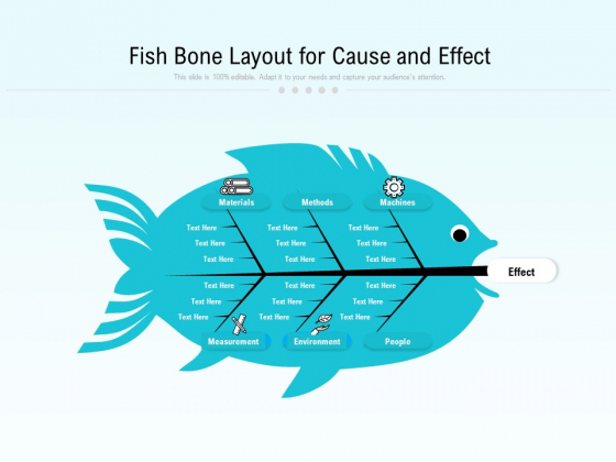 Fish Bone Layout For Cause And Effect Ppt PowerPoint Presentation Ideas Aids PDF