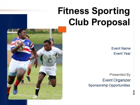 Fitness Sporting Club Proposal Ppt PowerPoint Presentation Complete Deck With Slides