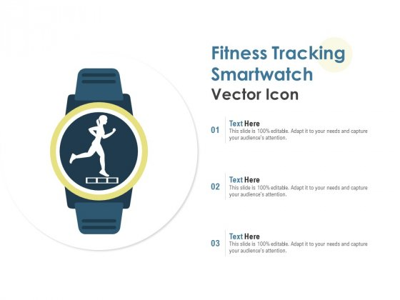 Fitness Tracking Smartwatch Vector Icon Ppt PowerPoint Presentation File Rules
