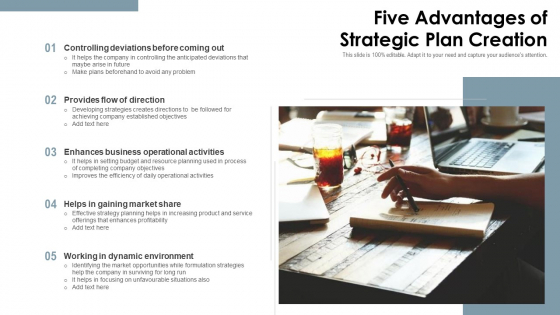 Five Advantages Of Strategic Plan Creation Ppt PowerPoint Presentation Icon Example PDF