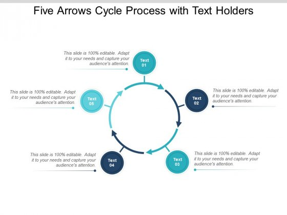 Five Arrows Cycle Process With Text Holders Ppt Powerpoint Presentation Inspiration Format Ideas