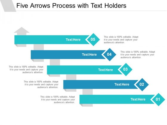 Five Arrows Process With Text Holders Ppt PowerPoint Presentation File Deck