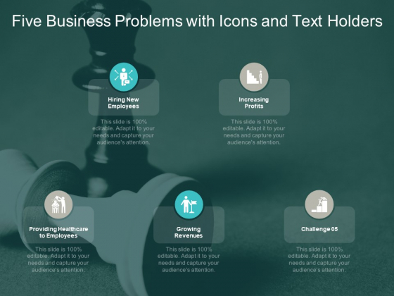 Five Business Problems With Icons And Text Holders Ppt PowerPoint Presentation Summary Pictures