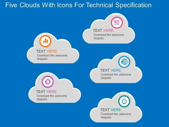 Five Clouds With Icons For Technical Specification Powerpoint Template