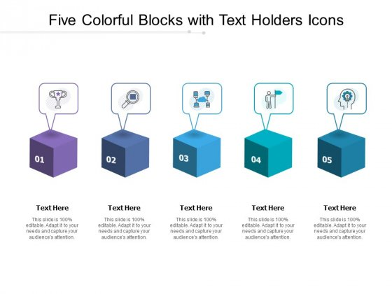 Five Colorful Blocks With Text Holders Icons Ppt PowerPoint Presentation Outline Visuals