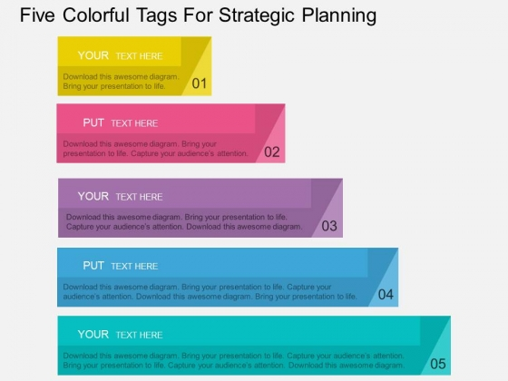 Five Colorful Tags For Strategic Planning Powerpoint Template