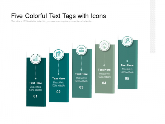 Five Colorful Text Tags With Icons Ppt PowerPoint Presentation Infographics Good