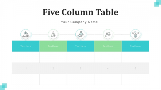 Five Column Table Operational Financial Ppt PowerPoint Presentation Complete Deck With Slides