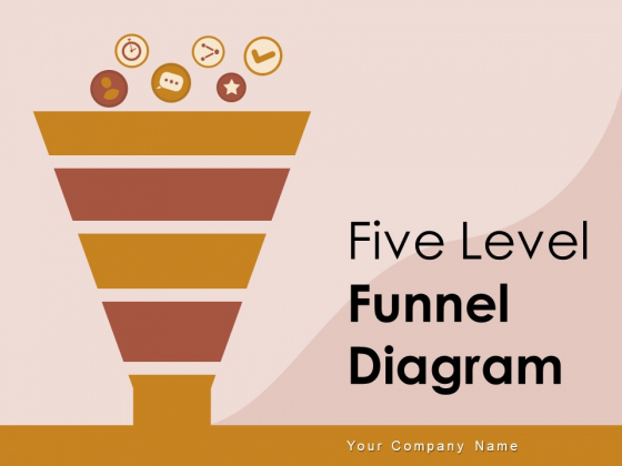 Five Level Funnel Diagram Interest Evaluation Sales Ppt PowerPoint Presentation Complete Deck
