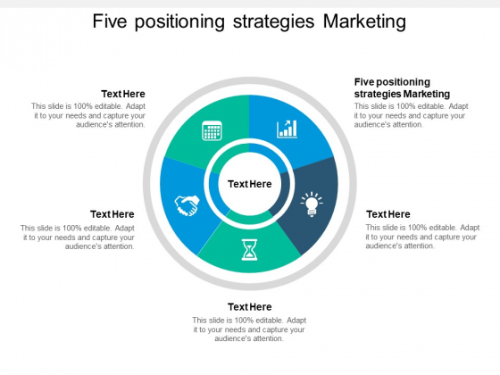 Five Positioning Strategies Marketing Ppt PowerPoint Presentation Model Tips
