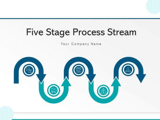 Five Stage Process Stream Business Planning Ppt PowerPoint Presentation Complete Deck