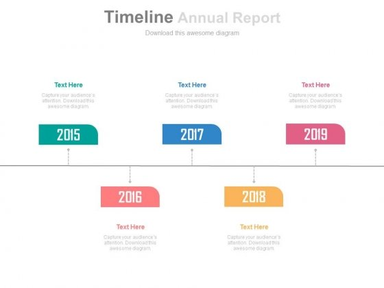 Five Staged Annual Report With Year Based Tags Powerpoint Slides