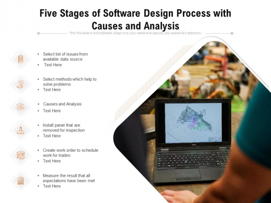 Five Stages Of Software Design Process With Causes And Analysis Ppt PowerPoint Presentation File Tips PDF