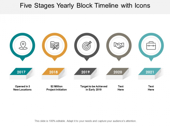 Five Stages Yearly Block Timeline With Icons Ppt Powerpoint Presentation Show