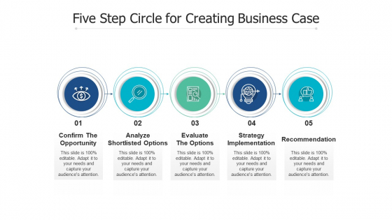 Five Step Circle For Creating Business Case Ppt PowerPoint Presentation File Model PDF