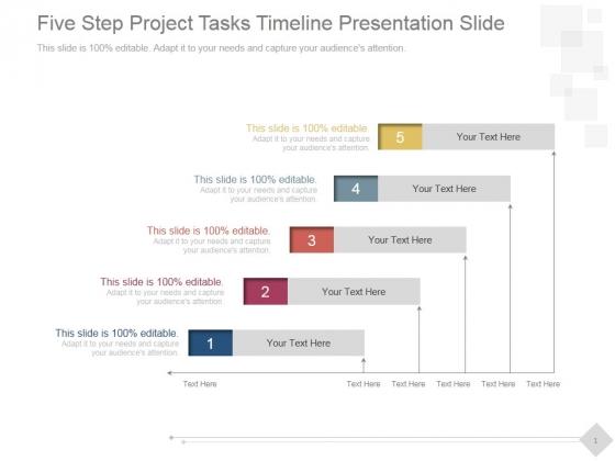 Five Step Project Tasks Timeline Ppt PowerPoint Presentation Backgrounds
