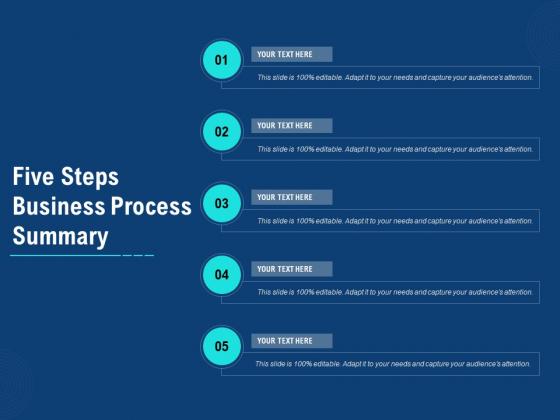Five Steps Business Process Summary Ppt PowerPoint Presentation Portfolio Deck
