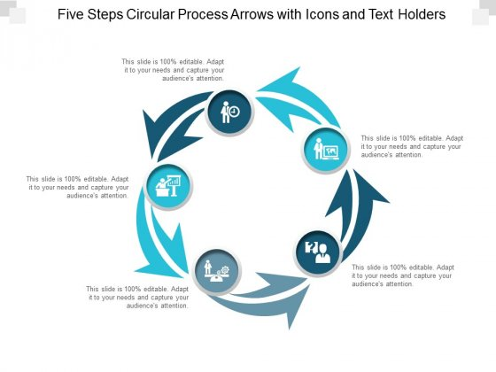 Five Steps Circular Process Arrows With Icons And Text Holders Ppt Powerpoint Presentation Show Guide