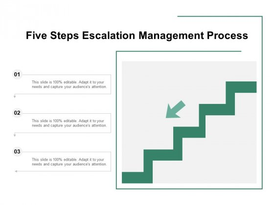 Five Steps Escalation Management Process Ppt PowerPoint Presentation Inspiration Templates