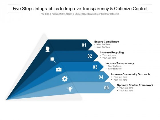 Five Steps Infographics To Improve Transparency And Optimize Control Ppt PowerPoint Presentation Professional Ideas