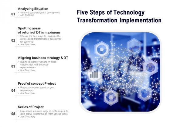 Five Steps Of Technology Transformation Implementation Ppt PowerPoint Presentation Gallery Graphics Design PDF