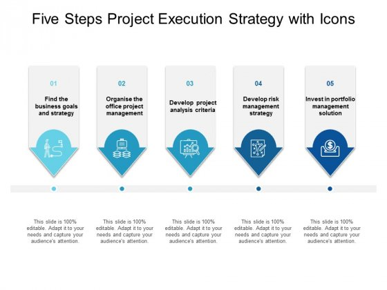 Five Steps Project Execution Strategy With Icons Ppt PowerPoint Presentation Slides Smartart