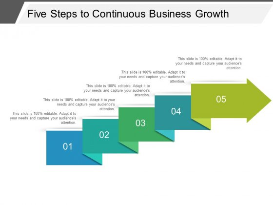 Five Steps To Continuous Business Growth Ppt PowerPoint Presentation Infographic Template Diagrams