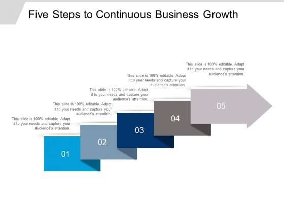 Five Steps To Continuous Business Growth Ppt PowerPoint Presentation Show Vector