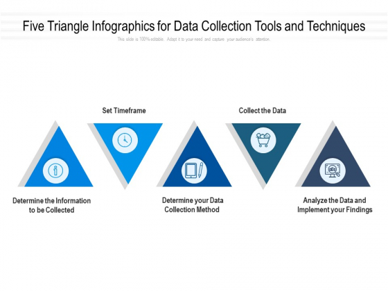 Five Triangle Infographics For Data Collection Tools And Techniques Ppt PowerPoint Presentation File Summary PDF