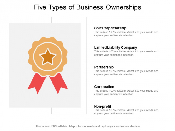 Five Types Of Business Ownerships Ppt PowerPoint Presentation Model Gallery