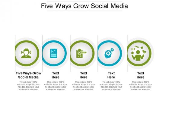 Five Ways Grow Social Media Ppt PowerPoint Presentation Inspiration Graphics Tutorials Cpb