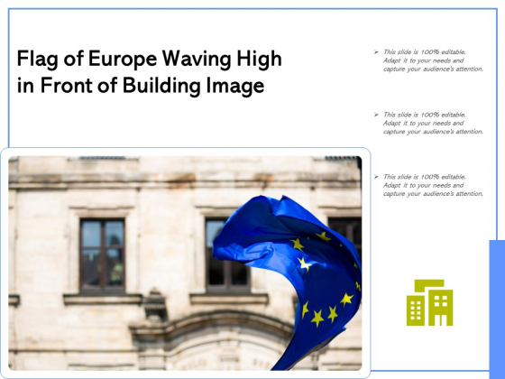 Flag_Of_Europe_Waving_High_In_Front_Of_Building_Image_Ppt_PowerPoint_Presentation_Infographic_Template_Example_Introduction_PDF_Slide_1
