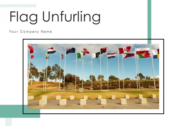 Flag Unfurling Pole Clear Sky Ppt PowerPoint Presentation Complete Deck