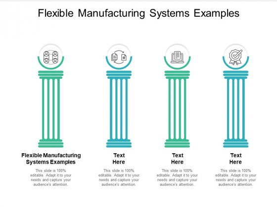 Flexible Manufacturing Systems Examples Ppt PowerPoint Presentation Infographic Template Slide Download Cpb