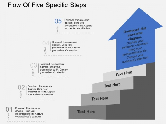 Flow Of Five  Specific Steps Powerpoint Templates