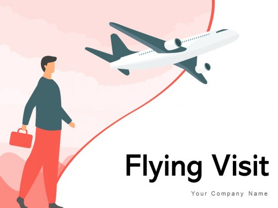 Flying Visit Customer Introduction Lead Machine Ppt PowerPoint Presentation Complete Deck