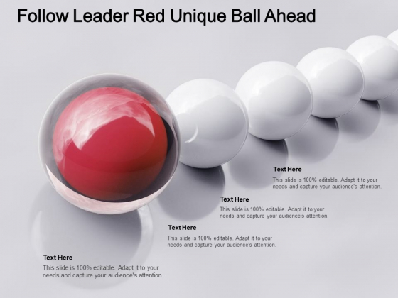 Follow Leader Red Unique Ball Ahead Ppt PowerPoint Presentation Pictures Show